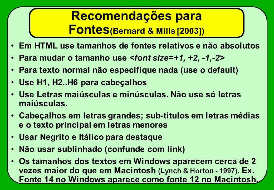 Recomendações para Fontes(Bernard & Mills [2003])